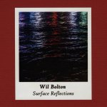 Wil Bolton - Surface Reflections