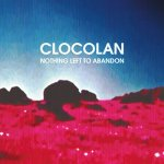 clocolan - nothing left to abandon - 2 x lp