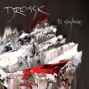 dreissk - to nowhere