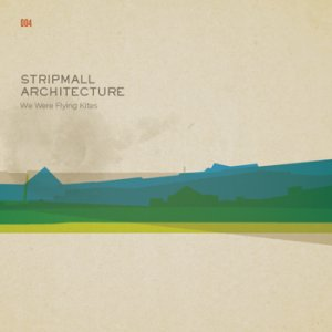 stripmall architecture - we were flying kites