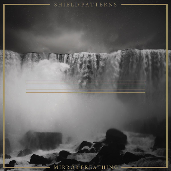 shield patterns - mirror breathing lp