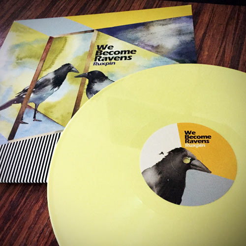 ruxpin - we become ravens - yellow lp