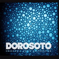 dorosoto - embryonic audio restoration