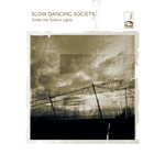 slow dancing society - under the sodium lights