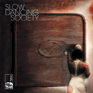 slow dancing society - laterna magica
