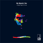 my majestic star - I Haven't Got It In Me