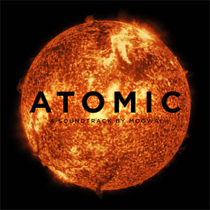 mogwai - atomic - 2 x lp