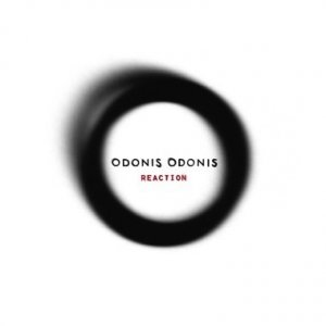 Odonis Odonis - Reaction - EP