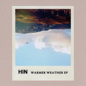 Hin - Warmer Weather EP
