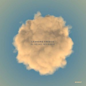 leandro fresco - el reino invisible lp