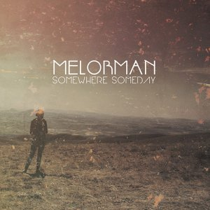 melorman - Somewhere, Someday - blk lp