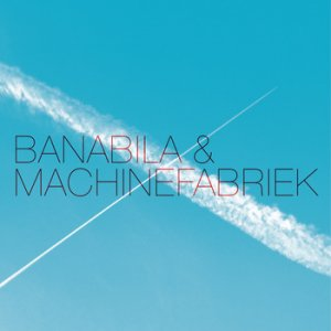 banabila & machinefabriek - s/t