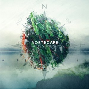 northcape - glasshouse ep