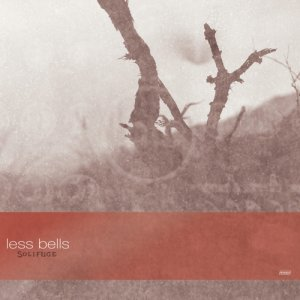 Less Bells - Solifuge - LP