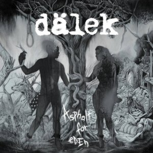 dalek - asphalt for eden lp