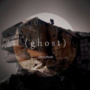 (ghost) - departure - Click Image to Close