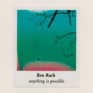 Ben Rath - Anything is Possible