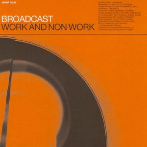 broadcast - work and not work - lp