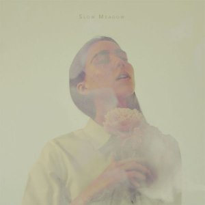 slow meadow - s/t