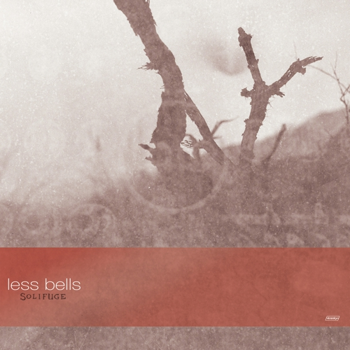 Less Bells - Solifuge