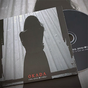 OKADA - Life is but an Empty Dream