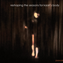 joan cambon - reshaping the seasons for kaori's body