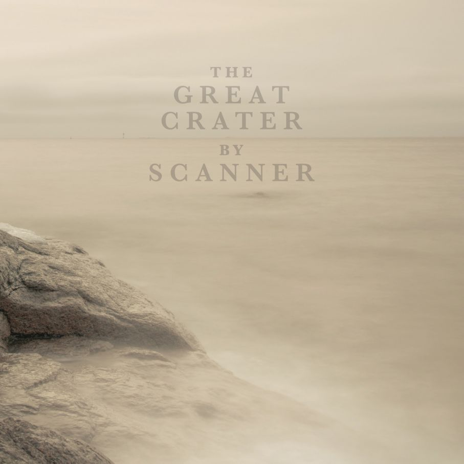 scanner - the great crater