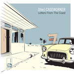 [the] caseworker - letters from the coast