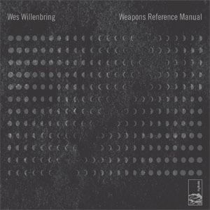 wes willenbring - Weapons Reference Manual