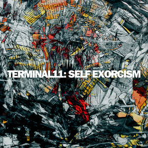 terminal11 - self exorcism