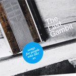 the last gambit - songs for people who like us