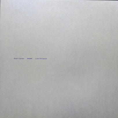 deaf center - low distance - LP