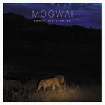 mogwai - earth divisions ep - Click Image to Close